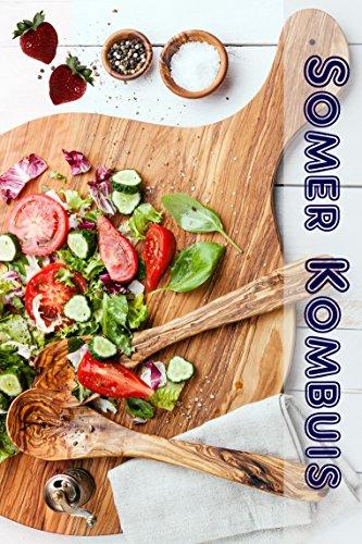 Somer Kombuis: 600 Beste Somer resepte vir die beste tyd van die jaar (Party Kombuis) (Afrikaans Edition) by Bernhard Long