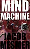 Mind Machine: Super Learning or Brainwashing?