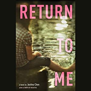 Return to Me | [Justina Chen]