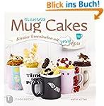 Glamour Mug Cakes: Kreative Tassenkuc...