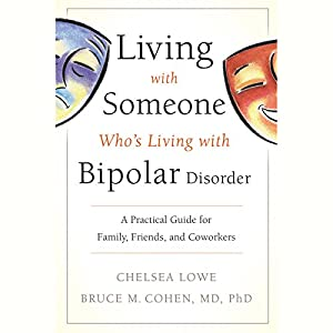 Living with Someone Who's Living with Bipolar Disorder Audiobook