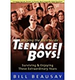 img - for Teenage Boys!: Shaping the Man inside : Surviving & Enjoying These Extraordinary Years (Paperback) - Common book / textbook / text book