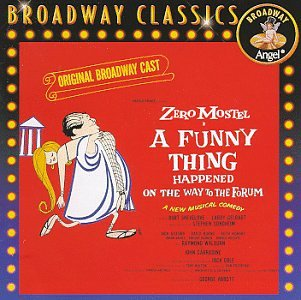 A Funny Thing Happened On The Way To The Forum (1962 Original Broadway Cast)