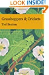 Grasshoppers and Crickets (Collins Ne...