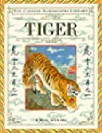 The Chinese Horoscopes Library: Tiger