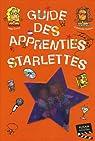 Guide des apprenties starlettes