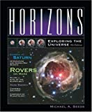 Horizons: Exploring the Universe (with TheSky CD-ROM, AceAstronomy?, and Virtual Astronomy Labs) (0495010030) by Seeds, Michael A.