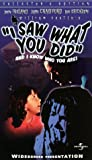 I Saw What You Did [VHS]