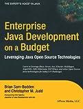 Enterprise Java Development on a Budget: Leveraging Java Open Source Technologies