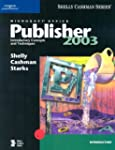 Microsoft Office Publisher 2003: Intr...