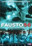 echange, troc Fausto 5.0