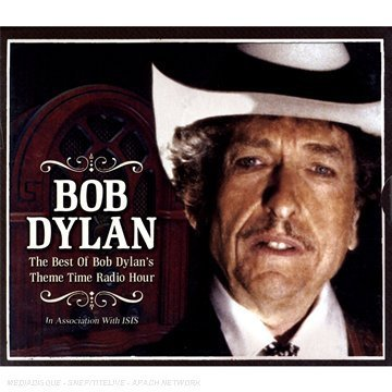 Bob Dylan - The Best Of Bob DylanS Theme Time Radio Hour - Zortam Music