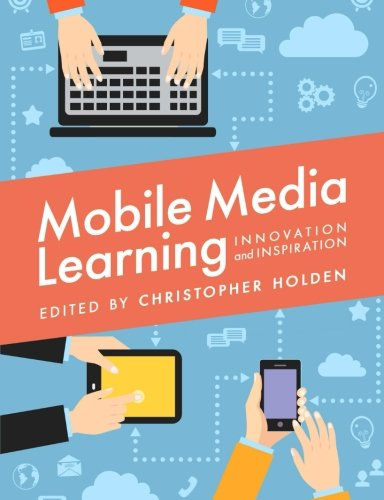 Mobile Media Learning
