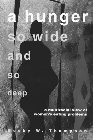 A Hunger So Wide And So Deep: A Multiracial View of...