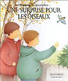 """Afficher """"Une Surprise pour les oiseaux"""""""