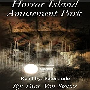 Horror Island Amusement Park Audiobook