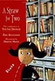 A Straw for Two (Companion To: The Ink Drinker) (0385327021) by Sanvoisin, Eric