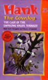 Hank the Cowdog 25: The Case of the Swirling Killer Tornado
