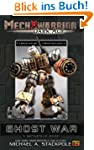 Mechwarrior: Dark Age #1:: Ghost War...