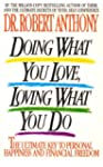 Doing what you love, loving what you...