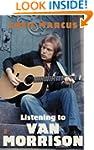 Listening to Van Morrison