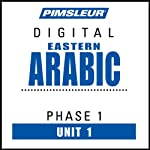 Arabic (East) Phase 1, Unit 01: Learn to Speak and Understand Eastern Arabic with Pimsleur Language Programs | Pimsleur