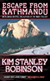 Escape from Kathmandu (0044407726) by KIM STANLEY ROBINSON