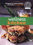 img - for The Wellness Kitchen: Bringing the Latest Nutrition Information to Your Table book / textbook / text book