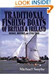 Traditional Fishing Boats of Britain...