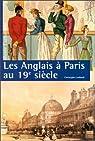 Les Anglais à Paris au XIXe siècle par Leribault