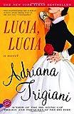 Lucia, Lucia: A Novel (Ballantine Readers Circle)