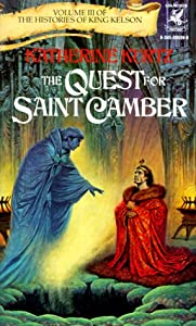 The Quest for Saint Camber (Histories of King Kelson, Vol. 3) by Katherine Kurtz