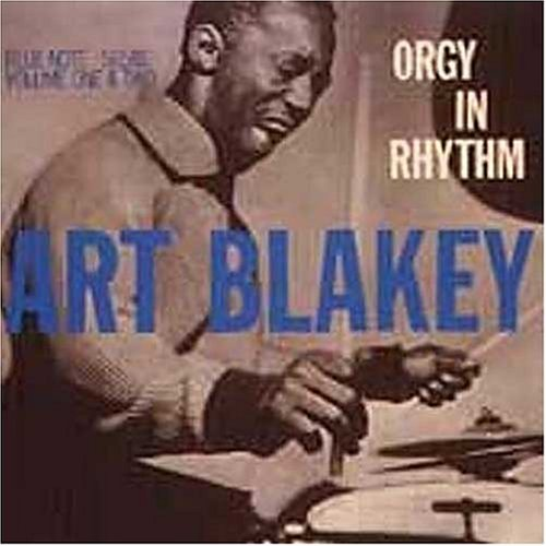 Orgy in Rhythm 1 & 2 by Art Blakey, Ray Bryant, Sabu Martinez, Arthur Taylor and Jo Jones
