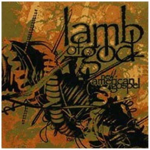 New American Gospel by Lamb of God (2006) Audio CD