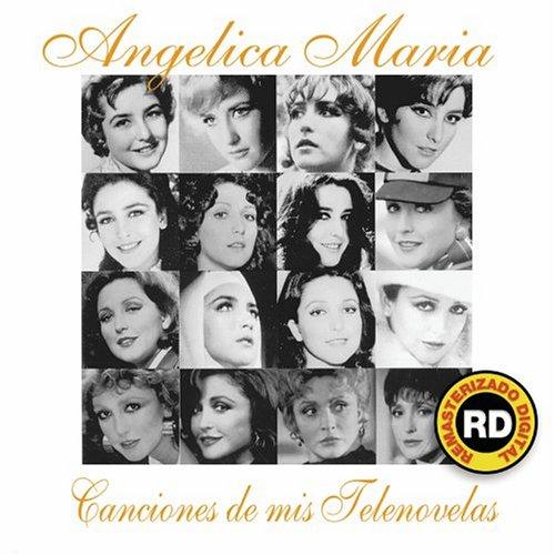 Angelica Maria - Canciones de Mis Telenovelas - Zortam Music