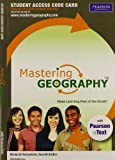MasteringGeography with Pearson eText -- Standalone Access Card -- for Elemental Geosystems (7th Edition)