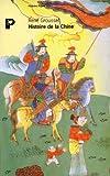 Histoire de la Chine: Des origines a la Seconde Guerre mondiale (Bibliotheque historique Payot) (French Edition) (2228887498) by Grousset, Rene