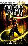 Crimes Against Magic (The Hellequin C...