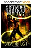 Crimes Against Magic (The Hellequin Chronicles Book 1) (English Edition)