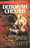 The Queen's Knight (0441012256) by Chester, Deborah