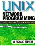 Unix Network Programming: Interprocess Communications v. 2