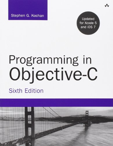 Programming in Objective-C (6th Edition) (Developer's Library)