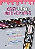 Easy Hits for Kids: Easy Kino Hits Für Kids: 12 leicht spielbare Arrangements für Piano: 12 leicht spielbare Klavierarrangements der schönsten ... ... die Schokoladenfabrik, Pumuckl, Heidi u.a