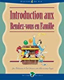 Introduction aux Rendez-vous en Famille (French Edition) (142765087X) by Weidmann, Jim