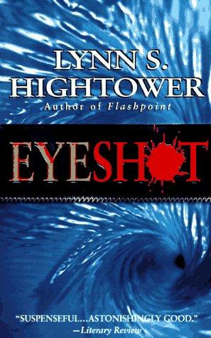Eyeshot, Lynn S. Hightower