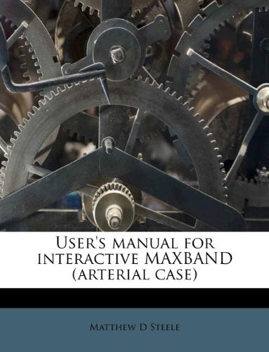 User's manual for interactive MAXBAND (arterial case)