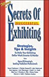 img - for More Secrets of Successful Exhibiting book / textbook / text book
