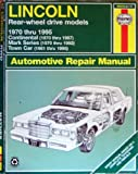 img - for Lincoln Rear-Wheel Drive Automotive Repair Manual: 1970-95 (Haynes Automotive Repair Manual) book / textbook / text book