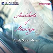 Accidents of Marriage | [Randy Susan Meyers]