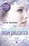 Julie Kagawa The Iron Daughter (The Iron Fey - Book 2)